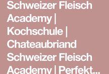 Schweizer Fleisch Academy - Perfekt Fleisch zubereiten