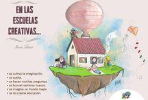 Escuelas creativas / En las escuelas creativas...