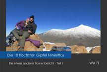 Die 10 höchsten Gipfel Teneriffas / http://www.amazon.de/Die-hoechsten-Gipfel-Teneriffas-Tourenbericht/dp/1507826907