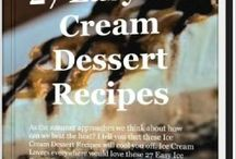 Dessert Recipes / by Baltimore Mary