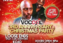 Vocool 3rd anniversary show & Christmas party / Vocool celebrates our 3rd year anniversary and Christmas show with UK Soul sensations Loose Ends, comedian Kojo, Fontzerelli and the Soca Divettes at the Greyhound Bar Streatham, with a great after party till 3 am with DJ's Ceesix (OnTop FM), Shaq D ( Mi- Soul ) and the Original Doctor.