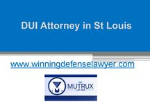 DUI Attorney in St Louis