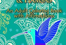 Awesome Coloring Books for Grownups! (Nina) / Do you love to color, but crave grown-up creative images? These stress-relieving, calming, uplifting pictures with accompanying affirmations to meditate on will expand your universe and bring you peace of mind.