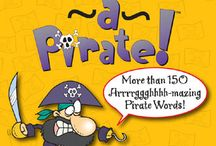 Talk Like a Pirate! / September 19 is Talk Like a Pirate Day. Aaargh.