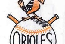 baltimore orioles / by Bob Carter