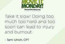 Move It Monday: Fitness Tips / Fitness Tips by Tami Ulrich, CPT.
