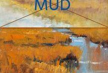 what cause mud