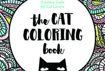 The Cat Coloring Book / Is there anything better than cuddling with a cat? No…but coloring cats sure comes close!