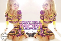 DONT TELL MOM THE BABYSITTERS DEAD / by Kesha Marie