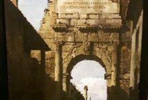 Bellotto Bernardo. Venezia 1721-Varsavia 1780 / Bernardo Bellotto.  Arco di Tito a Roma. 1742. Accademia Carrara