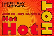 Hot! Hot! Hot! Show - July 2012 / Exhibit w/the theme Hot! Hot! Hot! June 28 - July 17, 2012