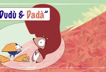 DUDU' e DADA' / A strange couple that make you cry with laughter! So different, and so similar to all of us...