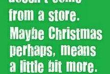 Grinch Christmas / by Elizabeth Buergler