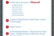Challenge Butter Real Summer. Real Flavor Party / by Shelly Jaronsky (cookies and cups)