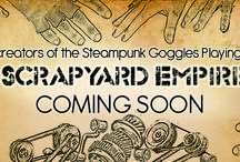 Scrapyard Empire / A fun, fast paced hand management card game for 1-4 players where you build inventions to win. Inspired by the literature of HG Welles, Jules Verne and others. http://www.scrapyardempire.com