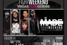 Mayweather Fight Weekend Party Guide: Vegas Fight Weekend Parties 2015 / The long awaited Mayweather vs Pacquiao boxing showdown will usher in the masses to Sin City for the infamous Fight Weekend after-parties. Visit Vegasclubguides.com to discover best events happening May 1st-3rd during Fight Weekend in Las Vegas 2015. We have the complete party-411 on what's happening Vegas Fight Weekend. If clubbing is your thing, Las Vegas will be your playground and Vegas Club Guides will be your host to everything Las Vegas nightlife.