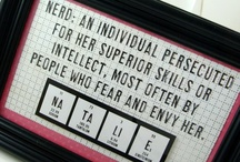 Getting my nerd on / by Elise White
