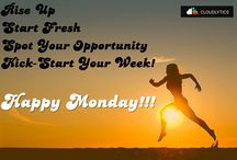 We Love Mondays! / Get inspired by happy thoughts to jump start your week ahead!