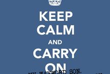 Keep calm and Carry on.......
