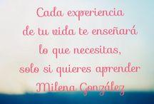 Para reflexionar / Frases de Milena Gonzalez