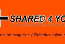 Shared 4 You! / Lifestyle online magazine