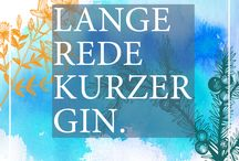 Gin Quotes, Gin Zitate / Gin Zitate, Gin Quotes