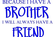 brothers / by Ruth Tyree
