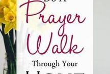 Prayer walk through your home