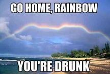 go home_____you're drunk