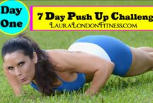 7 Day Push Up Challenge / The 7 Day Push Up Challenge is about increasing your upper body strength.  You can be a beginner or advanced.  Just do as many as you can each day. Do 1 or 101 just give it a try for 7 days and watch your strength increase.  www.LauraLondonFitness.com