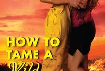 How to Tame a Wild Fireman  / Romance novel coming 9/24/13! Part of the Bachelor Firemen of San Gabriel series.