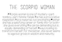 The Scorpio Woman;) / by Tiffany Mendiola:)