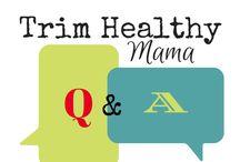 TRIM HEALTHY MAMA-INFO / by Jennifer Stafford