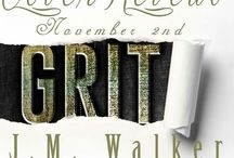"""Grit (King's Harlots, #1) / An unexpected evil brings both the MC and Military world together in this brand new series by J.M. Walker.  Angel Rodriguez and Genevieve """"Jay"""" Gold's Story / by J.M. Walker"""