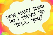 How Many Times / Inspired by the book, How Many Times do I Have to Tell You? by Rachael Carman