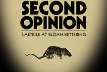 Second Opinion: Laetrile at Sloan-Kettering / A documentary film directed by Eric Merola - about Ralph W. Moss PhD, back in early 1970 a young science-writer at Memorial Sloan-Kettering Cancer Center, who risked everything by blowing the whistle on a massive cover-up involving a promising cancer therapy.
