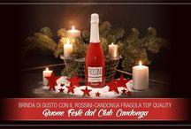 Natale 2017, brinda di gusto con il Rossini-Candonga!