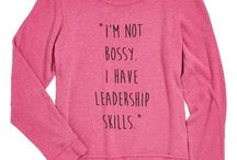 Boss (No Girl in front necessary) / Business owners, creators, women who are leaders and innovators, inspiring women and quotes