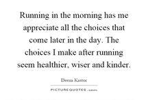 Breath. Run. Be happy.