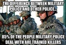 Military Police / A Board for Military Police Personnel everywhere