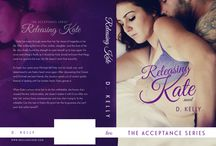 Releasing Kate Cover Reveal / Coming Nov. 24th Releasing Kate book two in The Acceptance Series  #Books #Romance
