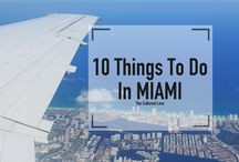 Miami / Best things to eat, see and do in Miami, Fl.