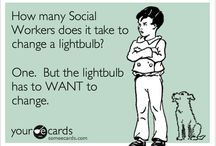 Social workers unite! / For my social worker friends!