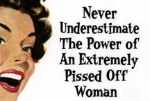 female humor / by Knikkolette Church