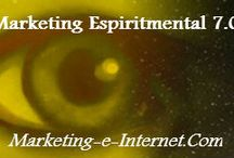 """Marketing Espiritmental 7.0 / Artículos del Blog """"Marketing Espiritmental 7.0 Marketing Espiritual y Experimental En Internet""""  Marketing, Negocios, Espiritualidad, Conciencia, Crecimiento interior, Desarrollo Personal..."""