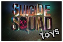 Suicide Squad Toys / A photo collection about Toys dedicated to Suicide Squad