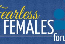 Fearless Females Forum / Women share how they took the road less travelled, overcame challenges & pushed past fears via www.incourageleading.com