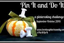 Pin It and Do It Challenge - Sept/Oct 2015