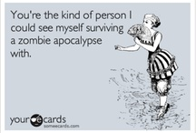 Zombie Apocalypse / by Katherine Peterson-Brownlee