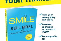 Let Smile be Your Trainer! / A quick, 60-minute read, Smile could easily be the best gift you ever give yourself or your employees. Winner of six awards! Don't have a training program or training manual? Let Smile be your trainer! Learn more or purchase at www.SmiletheBook.com.